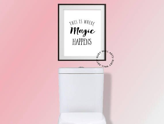 Funny toilet sign this is where magic happens funny quotes
