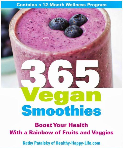 365 Vegan Smoothies >> Serious Smoothie Inspiration!