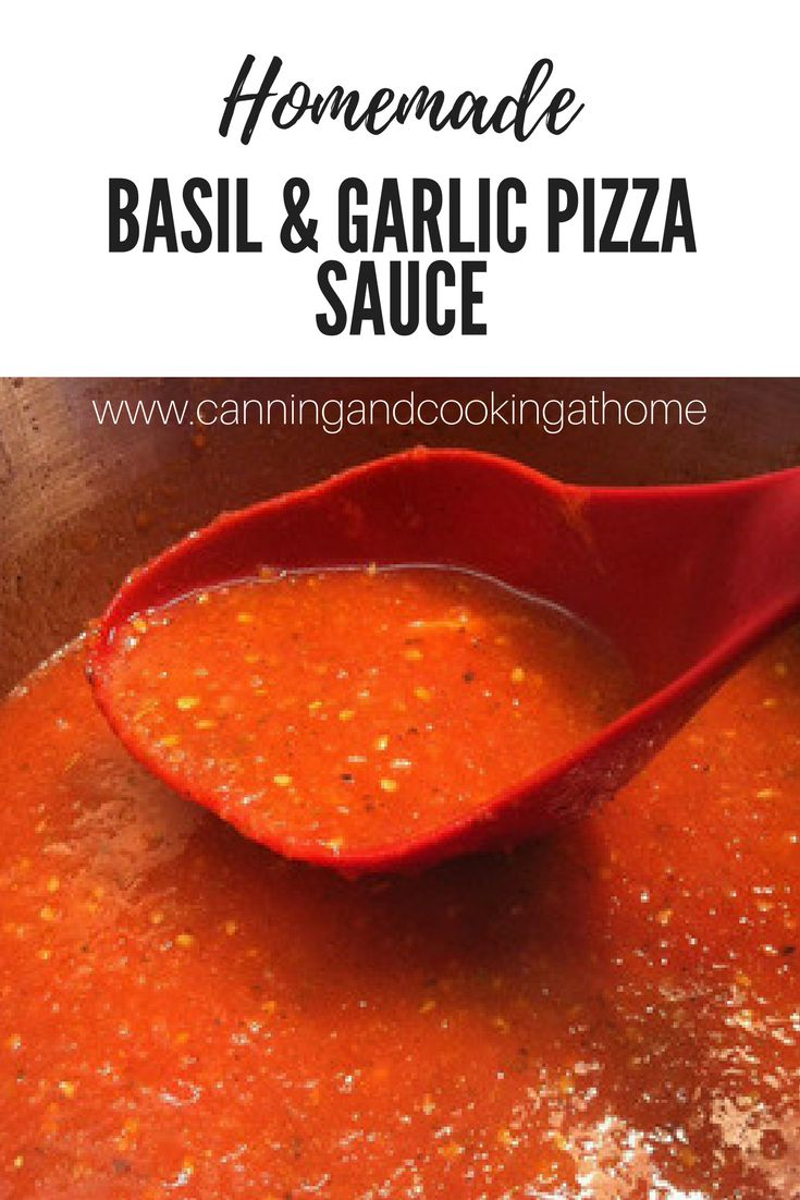 Basil & Garlic Pizza Sauce that can be Home Canned.