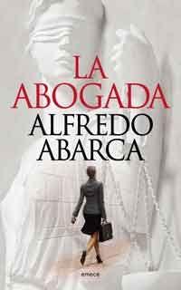 La abogada de Alfredo Abarca
