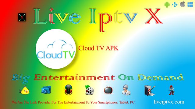 Premium New Cloud TV APK - Watch Live Streaming TV Channels In Category   Live Streaming Country Wise TV Channels Movies TV Channels Sports TV Channels TV Shows TV Serials Cartoon TV Channels DocumentaryTV Channels And Many More Category Channels With Premium (Trial )And Free.  Cloud TV APK  Cloud TV APK Download   Android Apk Live TV Apk Slider