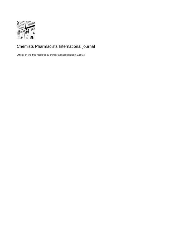 Chemists pharmacist international journal by Chimici  farmacisti : a group interested in chemistry field via slideshare