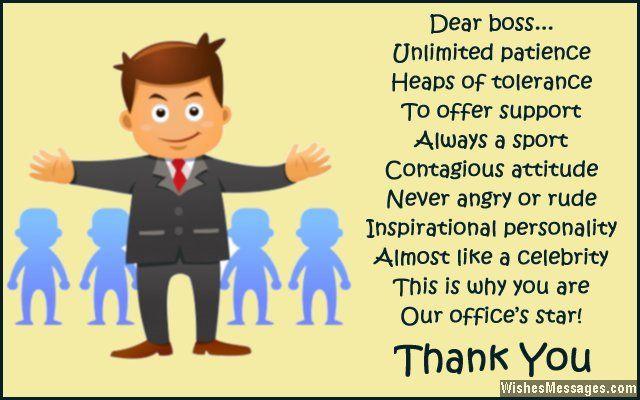 Dear boss… unlimited patience, heaps of tolerance. To ...