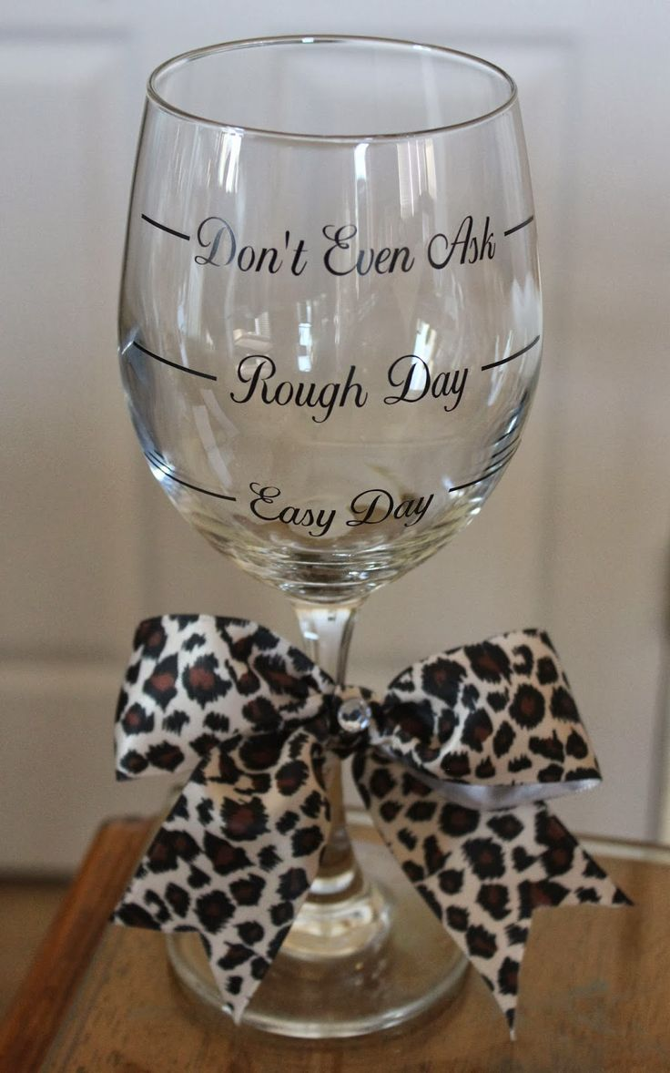 Cher's Signs by Design: Wine Glasses- Easy Day, Rough Day and Don't Even Ask... (can be personalized)