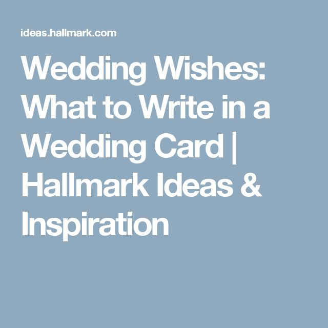 Wedding Wishes What To Write In A Card