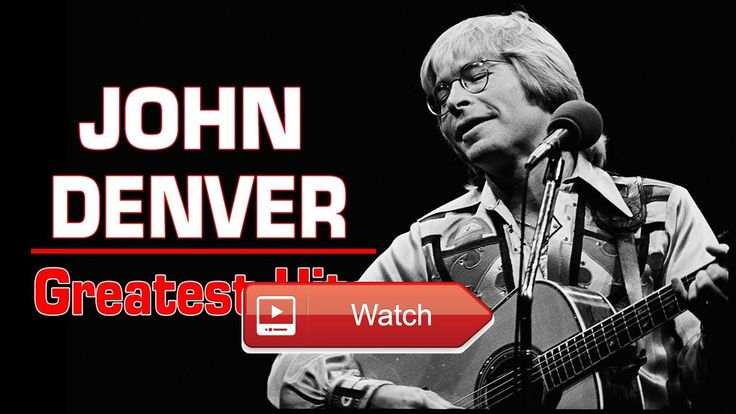 John Denver Greatest Hits Playlist The Best Songs Of John Denver Album  John Denver Greatest Hits Playlist The Best Songs Of John Denver Album John Denver Greatest Hits Playlist The Best