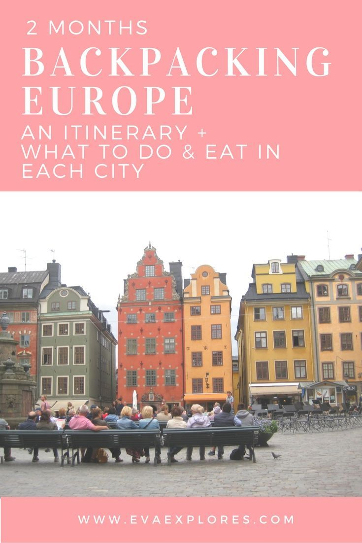 2 Months Backpacking Europe. A sample itinerary and what to do (And EAT!) in each city in Europe. #Eurotrip #Europe #Itinerary