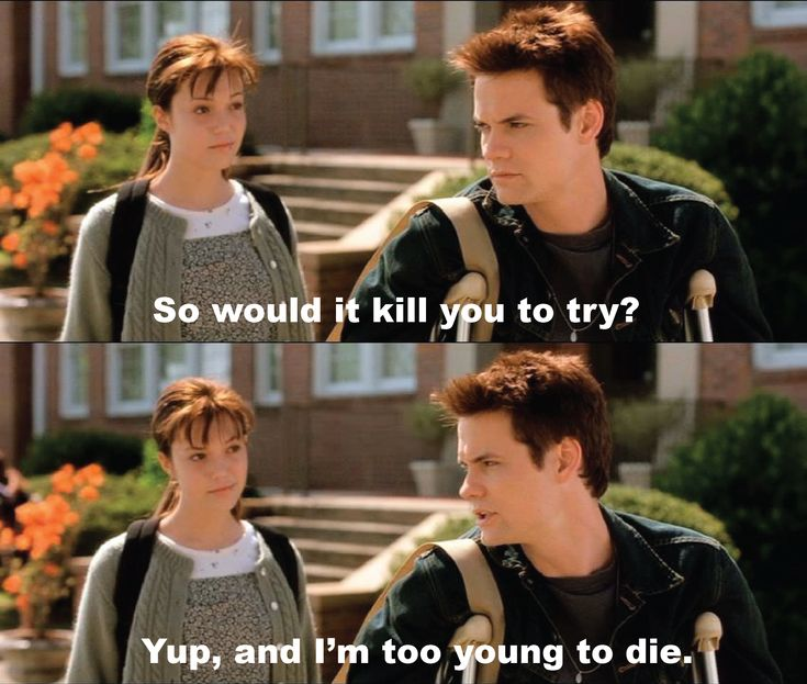 """A Walk To Remember. """"Would it kill you to try??"""" """" Yep. And I'm too young to die."""""""