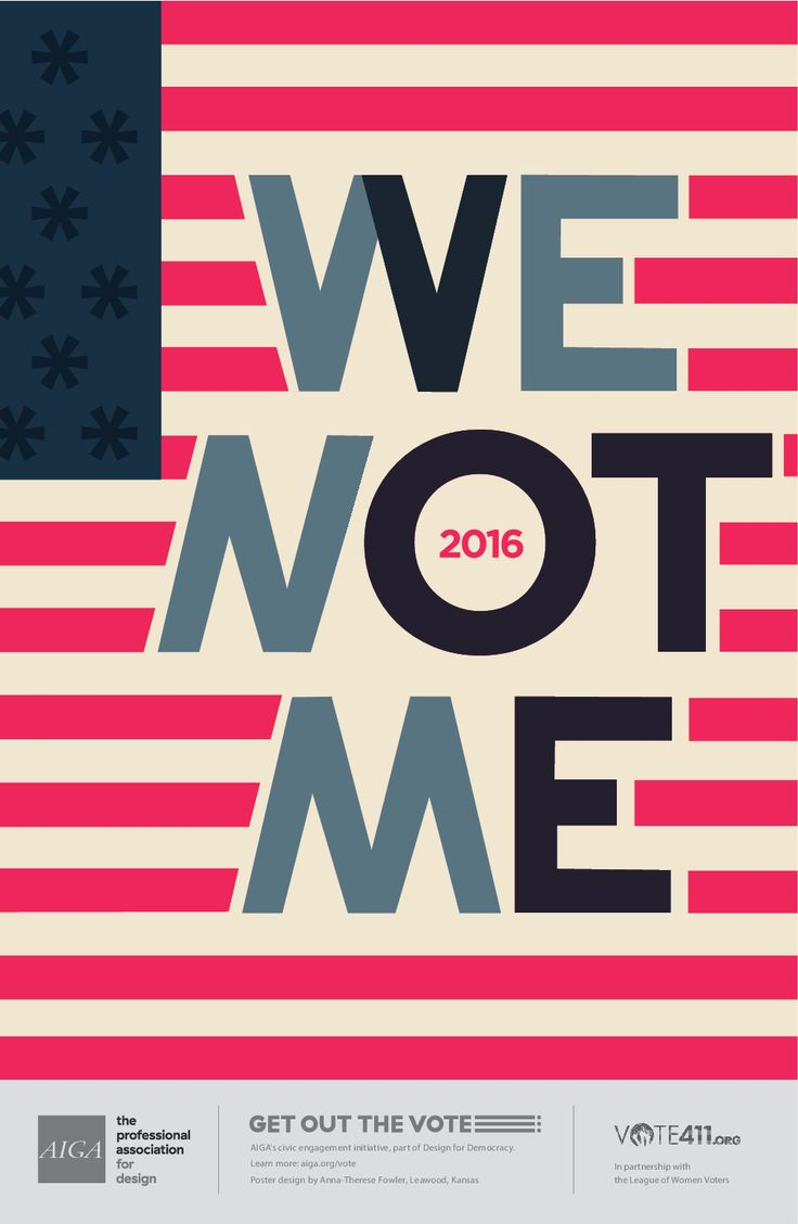 Poster design near me - We Not Me By Anna Therese Fowler Aiga Get Out The Vote Initiative