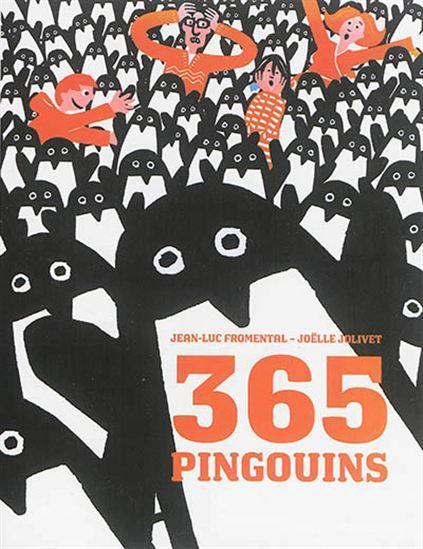 365 pingouins - JEAN-LUC FROMENTAL - JOËLLE JOLIVET