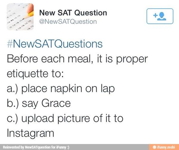 New SAT Questions / iFunny :)