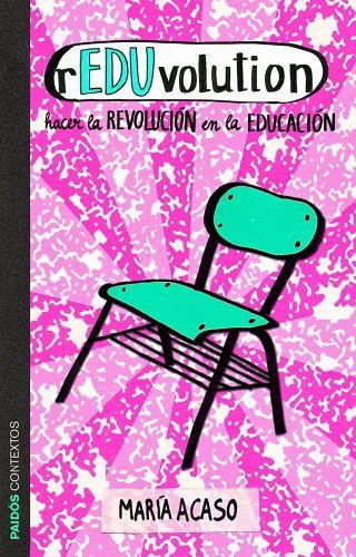 """Pedagogías latinas: hacia propuestas """"no-anglosajonas"""" de innovación pedagógica - María Acaso"""