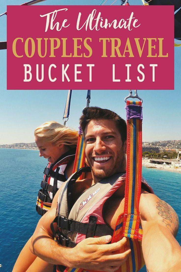 Couples Travel Bucket List | I love the idea of solo travel, but planning trips with your significant other is fun too!