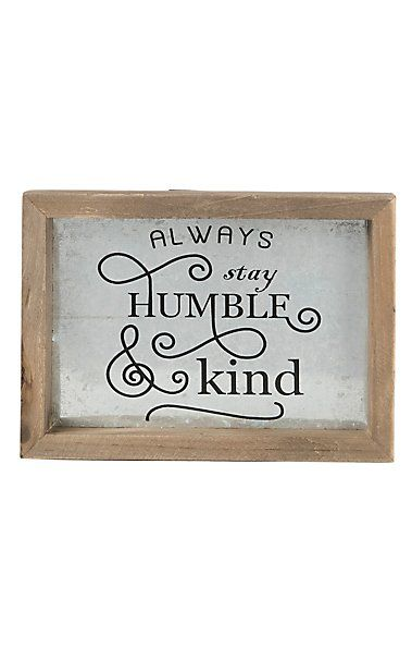 Western Moments Always Stay Humble & Kind Wall/ Desk Plaque | Cavender's