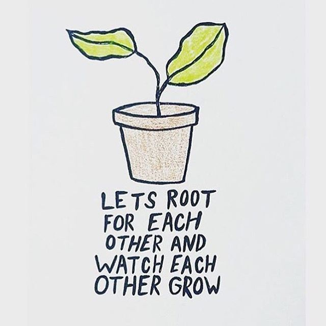 A little gardening humor, but in truth, let's take care of each other. Let's help each other, and watch each other grow.