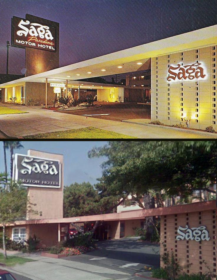 The Saga Motor Hotel In Pasadena Has Held Up Amazingly