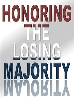 Honoring the Losing Majority