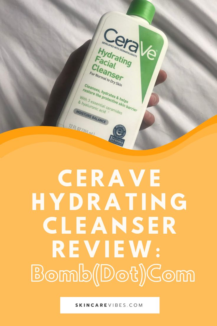 Cerave Hydrating Cleanser Review: Bomb(dot)com