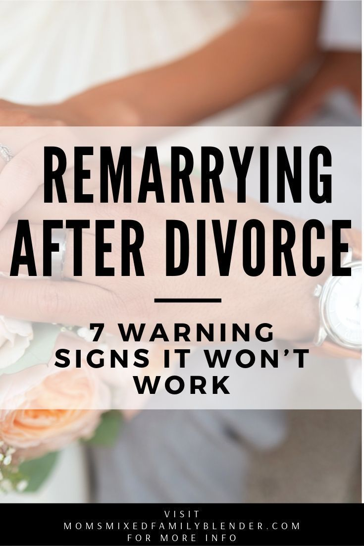 Remarrying After Divorce 7 Warning Signs It Won T Work Divorce After Divorce Inspirational Marriage Quotes