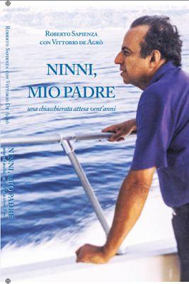 La biblioteca della Ele : RECENSIONE #22: NINNI, MIO PADRE di Roberto Sapien...