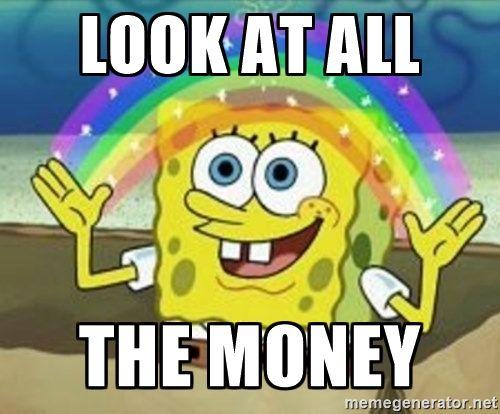 Funny Money Memes: LOOK AT ALL THE MONEY - Spongebob