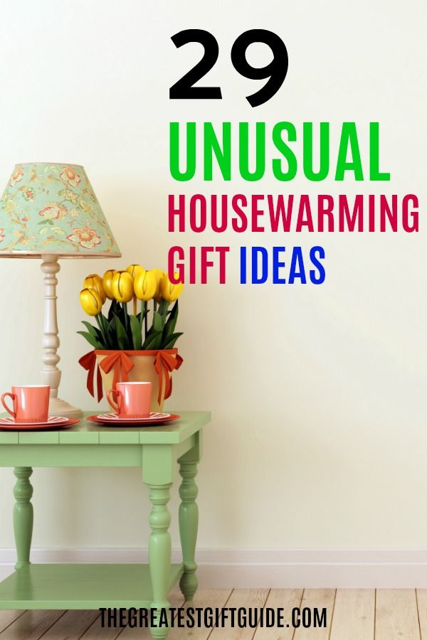 Unusual Housewarming Gifts House Warming Gifts House Warming