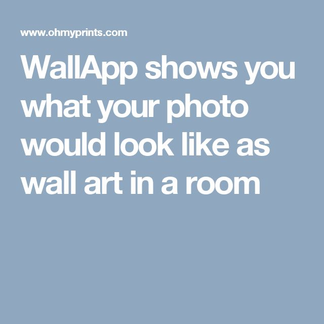 WallApp shows you what your photo would look like as wall art in a room