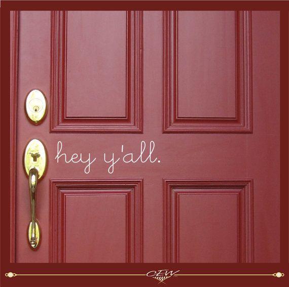 front door vinyl decal  hey yall vinyl by CEWgraphicsNdesigns