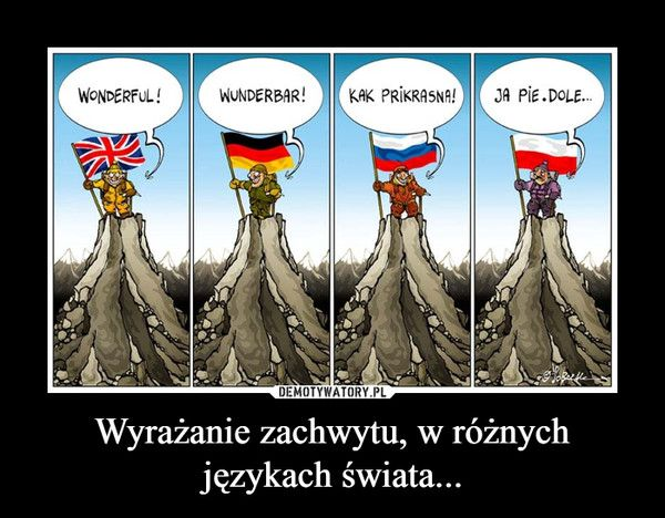 Wyrażanie zachwytu, w różnych językach świata... –
