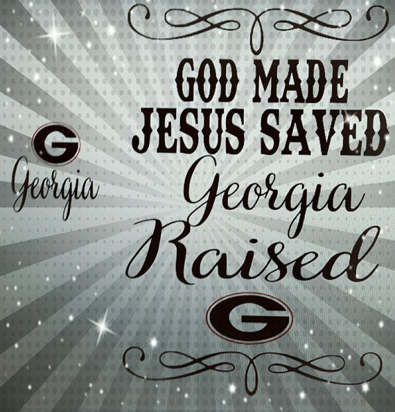 God Made Jesus Saved Georgia Bulldog1