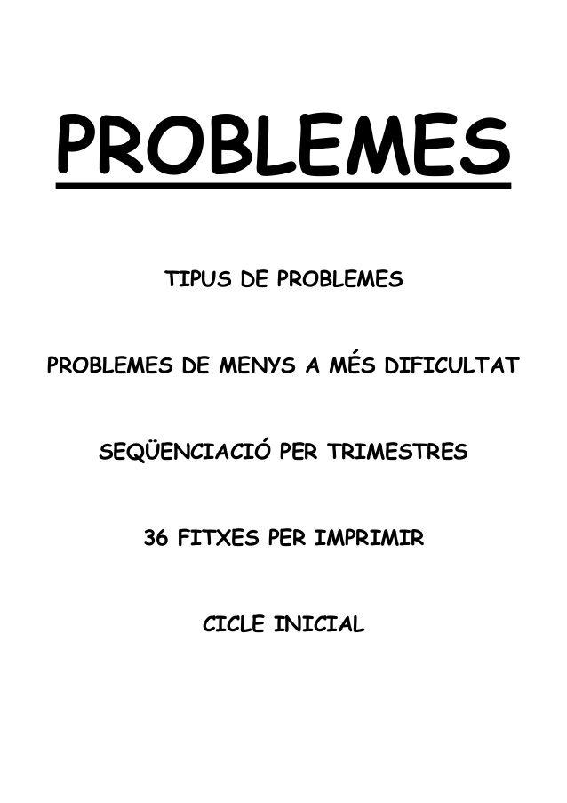 FITXES DE PROBLEMES SEQÜENCIATS PER A PRIMER DE CICLE INICIAL DE PRIM…