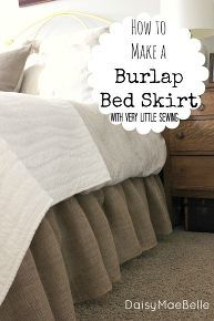 how to make a burlap bed skirt, bedroom, design d cor, diy home crafts, If you can sew a straight line you can make this bed skirt