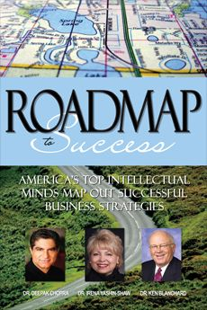 Roadmap to Success America's Top Intellectual Minds Map Out Successful Business Strategies How do busy people become successful? Insight Publishing is pleased to present Dr. Irena Yashin-Shaw, Ken Blanchard & Deepak Chopra in an exceptional compilation of resourceful people who will tell you how they learned how to be successful. $30.00 + GST To order, please click: http://www.innovationedge.com.au/shop/books/roadmap-to-success