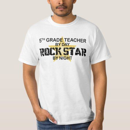 Rock Star by Night - 5th Grade T-Shirt - tap, personalize, buy right now!