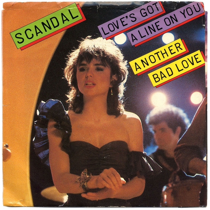 Scandal - Love's Got A Line On You
