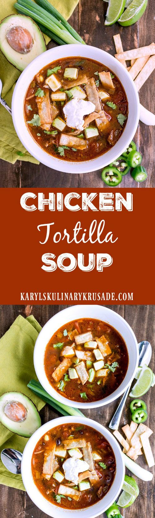 Chicken Tortilla Soup will warm you up with tender…