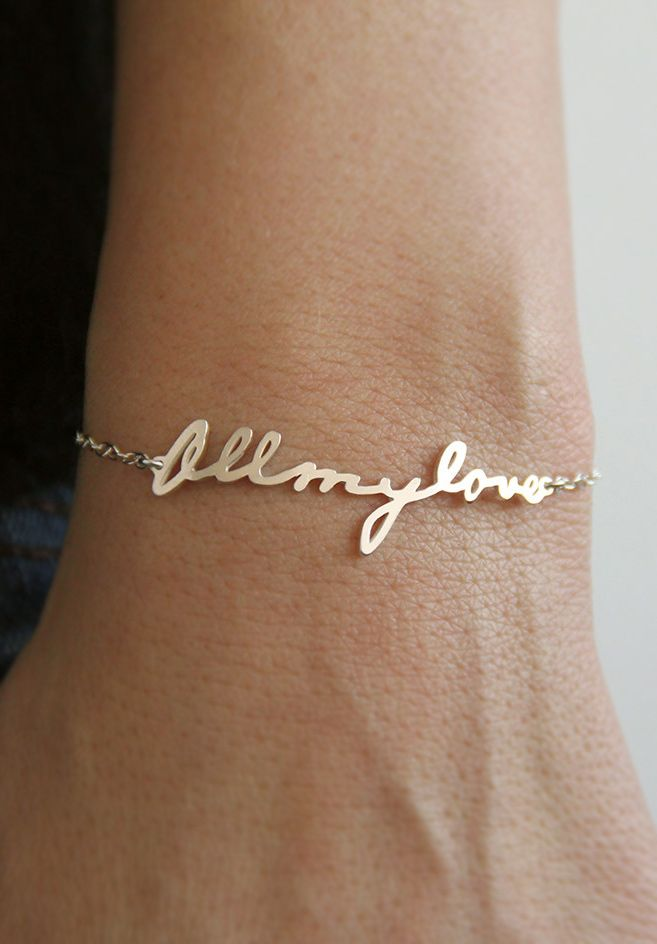 Turn your husbands signature or writing into a bracelet. LOVE LOVE LOVE this!