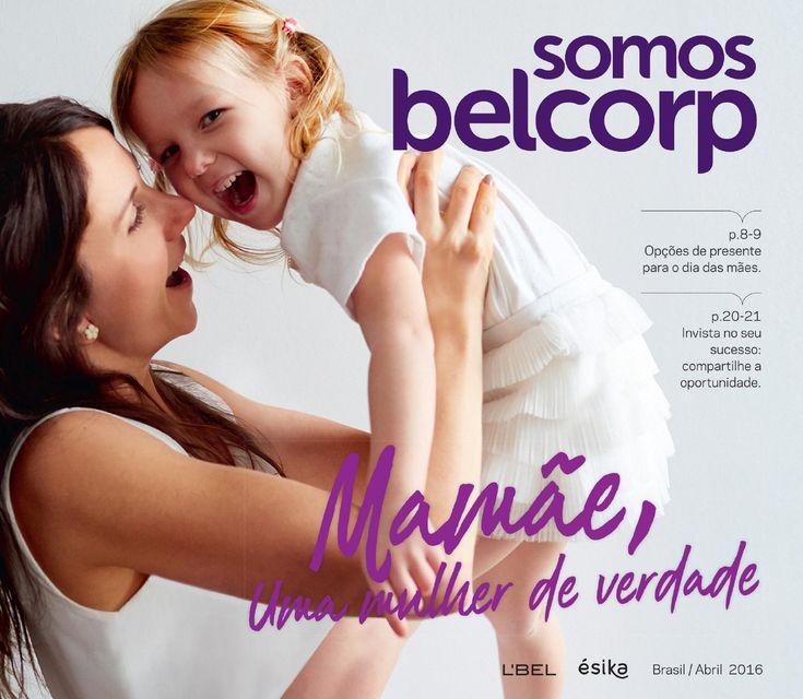 Somos Belcorp Brasil Abril 2016