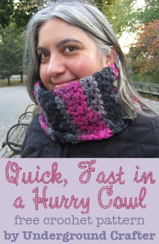 Quick, Fast in a Hurry Cowl, free #crochet pattern by Underground Crafter! Fast, fun, bright, and just one skein - my favorite kind of project!