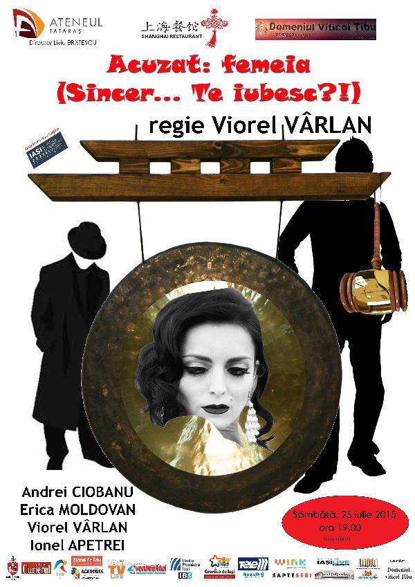 """Spectacolul de teatru """"Acuzat: femeia(Sincer… Te iubesc?!)"""" la Ateneul Tatarasi"""