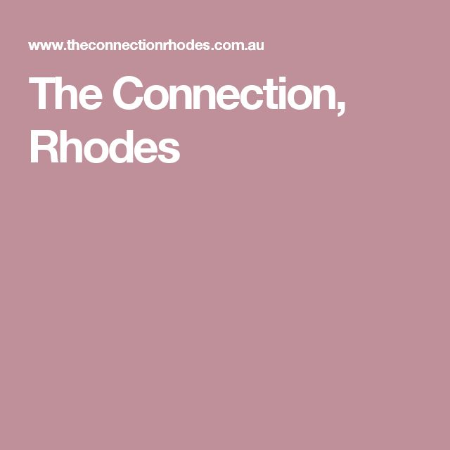 The Connection, Rhodes