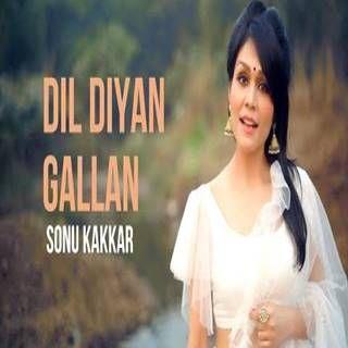 Dil Diyan Gallan Mp3 Song Download Sonu Kakkar - djpadhala.com #dildiyandallan