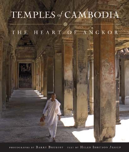 Helen Ibbitson Jessup: Temples of Cambodia: The Heart of Angkor