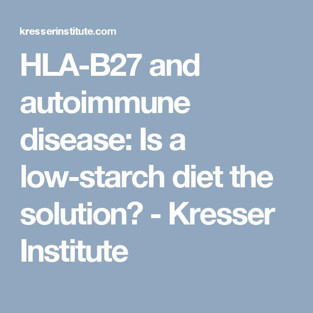 hla b27 and autoimmune disease is a low starch diet the autos post. Black Bedroom Furniture Sets. Home Design Ideas