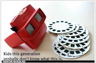 Viewmaster, loved it!