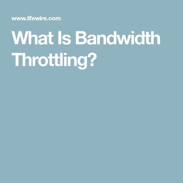 What Is Bandwidth Throttling?