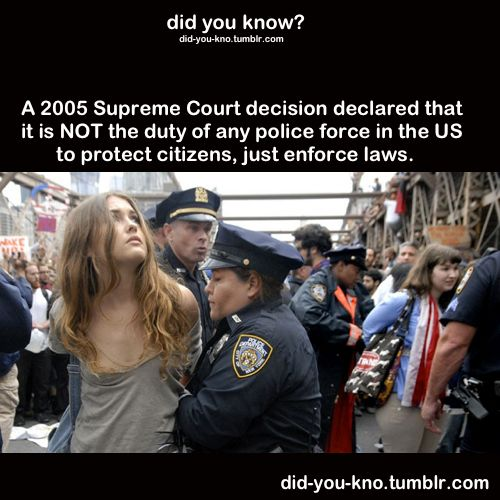 Supreme Court Rule Police Do NOT Have a Constitutional Duty to Protect a Person From Harm. - Just a reminder that in the real world, our defense and the defense of those we love is in our own hands--literally.