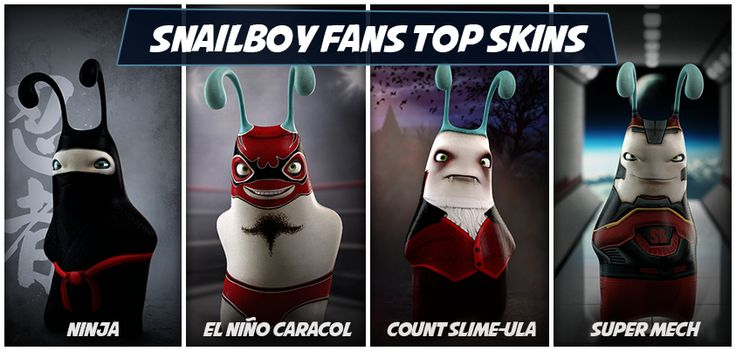 Top Snailboy Skins voted by Fans!