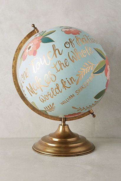 "Beautiful hand painted globe, with great Shakespeare quote ""one touch of nature makes the whole world kin"". Handpainted Wanderlust Globe #globe #home #decor #shakespeare #quote #handpainted #anthrofave #anthropologie"