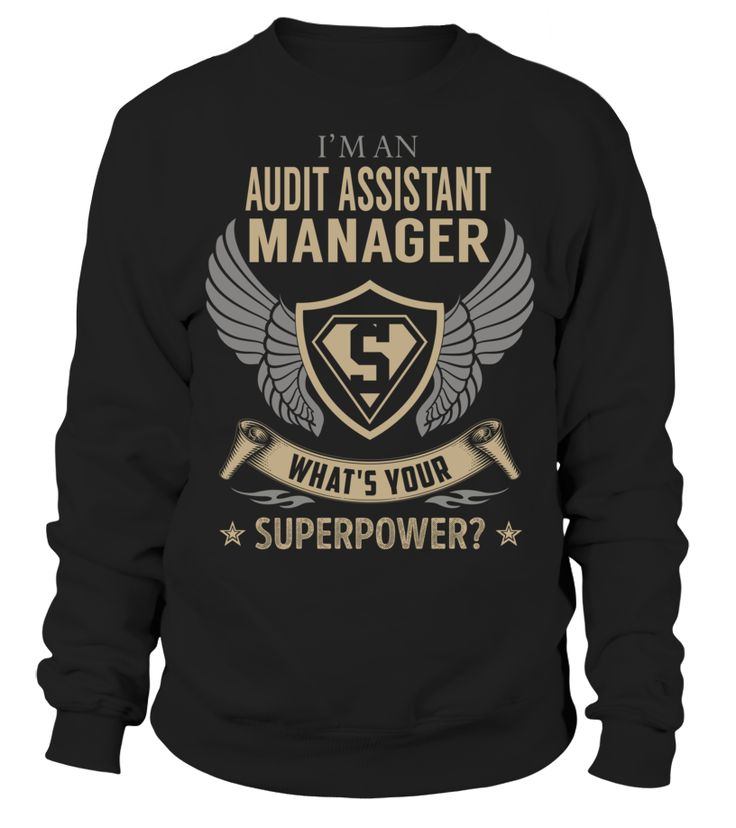Audit Assistant Manager - What's Your SuperPower #AuditAssistantManager